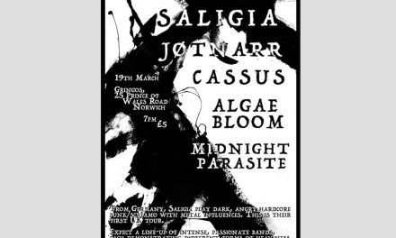 Saligia//Jøtnarr//Cassus//Algae Bloom//Midnight Parasite bringing dark night to Norwich soon!