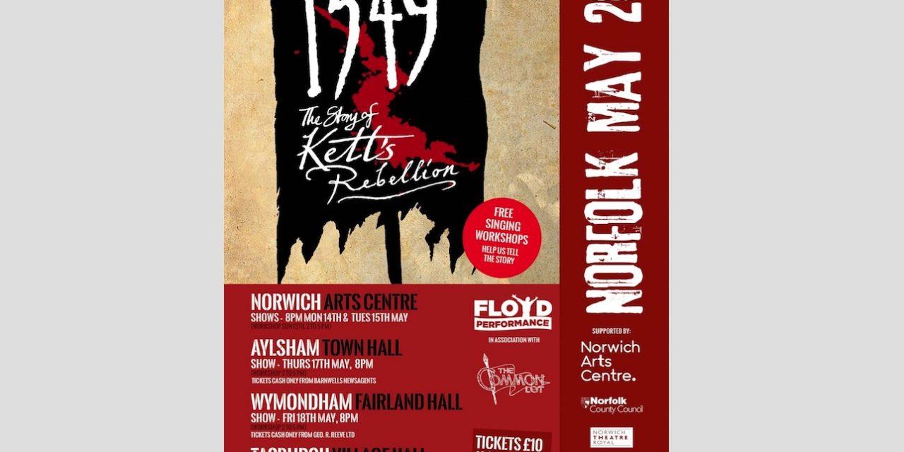 Norwich Eye reviews 1549 – The Story of Kett's Rebellion