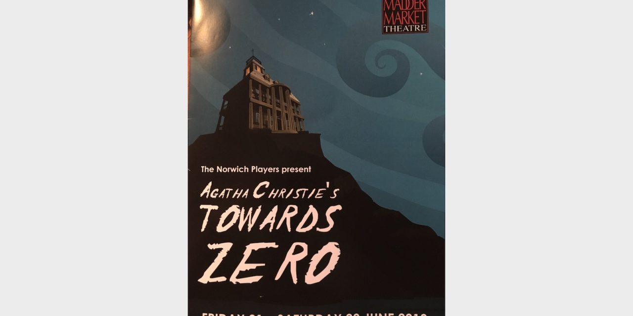 Norwich Eye reviews Towards Zero at the Maddermarket Theatre