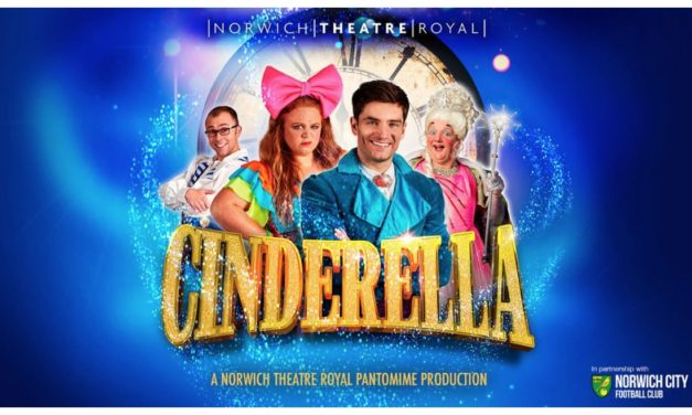 Norwich Eye previews Cinderella at Norwich Theatre Royal